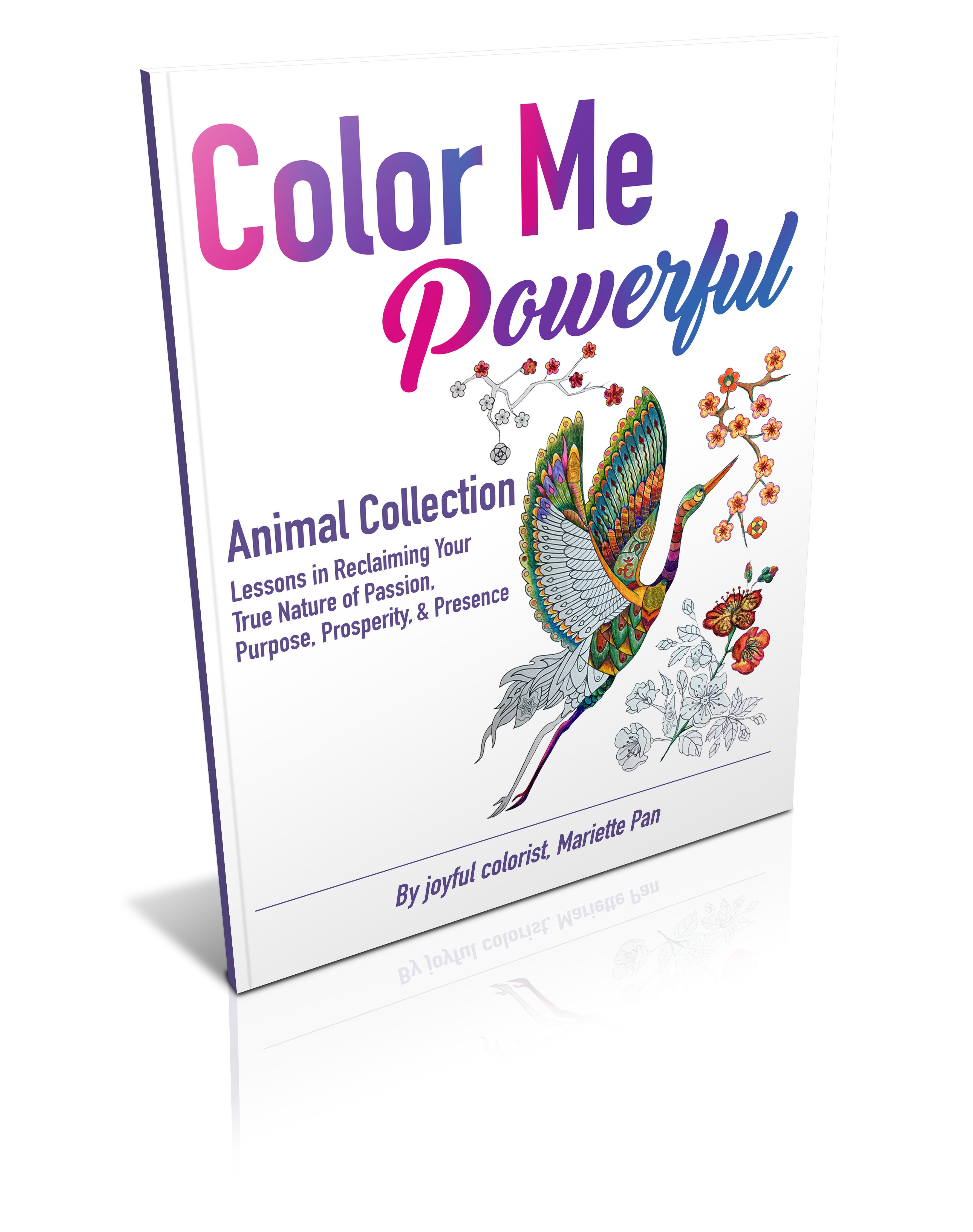 The Color Me Powerful Animal Collection features 26 unique and empowering images of incredibly detailed, spirit animals for you to print and color! Each animal includes lessons in various facets of your I Am soul essence.