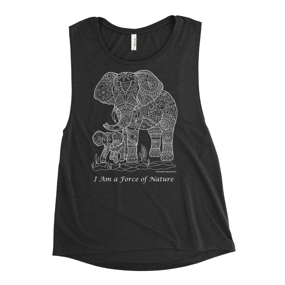 Be your more powerful self with this I Am a FORCE of Nature Elephants shirt! This comfortable muscle tank is soft and flowy with low cut armholes for a relaxed look.
